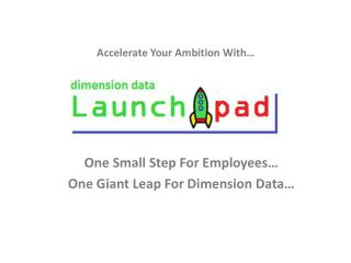 One Small Step For Employees… One Giant Leap For Dimension Data…