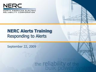 NERC Alerts Training Responding to Alerts