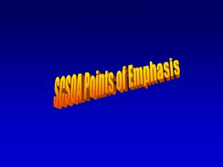 SCSOA Points of Emphasis