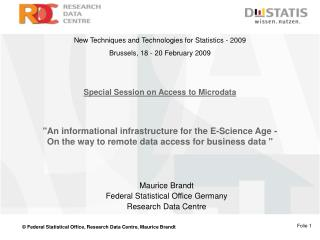 Maurice Brandt Federal Statistical Office Germany Research Data Centre