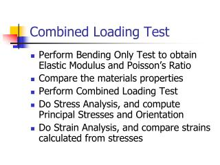 Combined Loading Test
