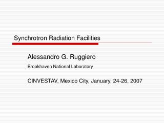 Synchrotron Radiation Facilities