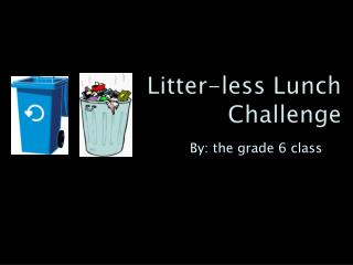 Litter-less Lunch Challenge