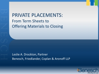 PRIVATE PLACEMENTS: From Term Sheets to Offering Materials to Closing