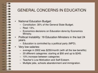 GENERAL CONCERNS IN EDUCATION