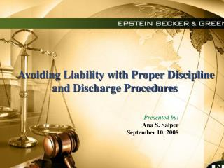 Avoiding Liability with Proper Discipline  and Discharge Procedures