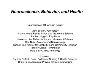 Neuroscience, Behavior, and Health