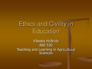Ethics and Civility in Education