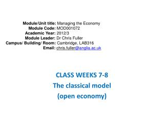 CLASS WEEKS 7-8  The classical model (open economy)