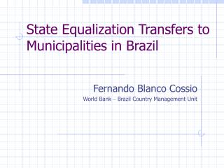 State Equalization Transfers to Municipalities in Brazil