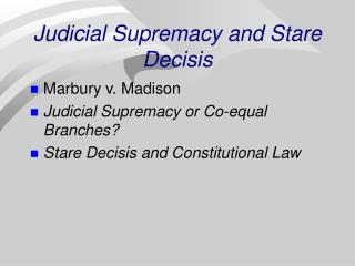 Judicial Supremacy and Stare Decisis