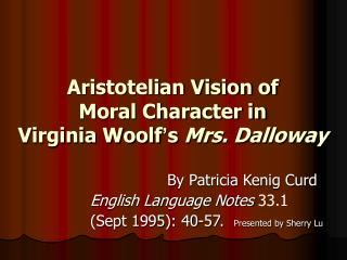 Aristotelian Vision of  Moral Character in  Virginia Woolf ' s  Mrs. Dalloway
