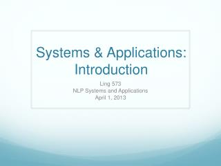Systems & Applications: Introduction