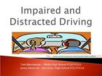 Impaired and Distracted Driving