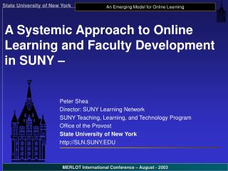 A Systemic Approach to Online Learning and Faculty Development in SUNY –