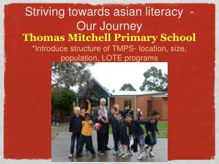 Striving towards asian literacy  -Our Journey