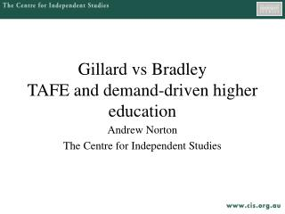 Gillard vs Bradley TAFE and demand-driven higher education