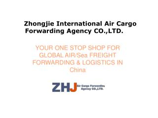 Zhongjie International Air Cargo Forwarding Agency CO.,LTD.