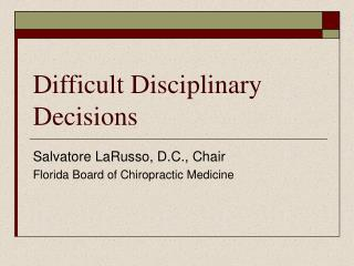 Difficult Disciplinary Decisions