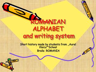 ROMANIAN ALPHABET  and writing system