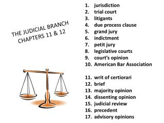 THE JUDICIAL BRANCH  CHAPTERS 11 & 12