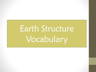 Earth Structure Vocabulary