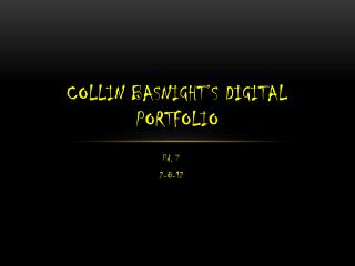Collin Basnight's Digital Portfolio
