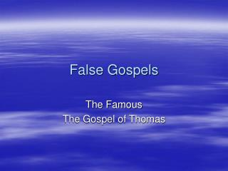 False Gospels