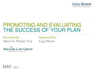 PROMOTING AND EVALUATING THE SUCCESS OF YOUR PLAN