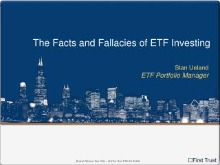 The Facts and Fallacies of ETF Investing