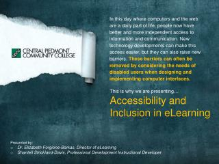 This is why we are presenting… Accessibility and Inclusion in eLearning