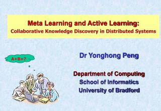 Meta Learning and Active Learning: Collaborative Knowledge Discovery in Distributed Systems