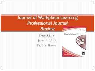 Journal of Workplace Learning Professional Journal  Review