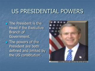 US PRESIDENTIAL POWERS