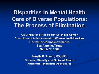 Disparities in Mental Health Care of Diverse Populations:  The Process of Elimination