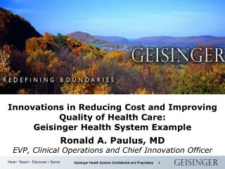 Innovations in Reducing Cost and Improving Quality of Health Care: