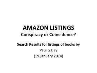AMAZON LISTINGS Conspiracy or Coincidence?