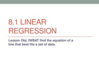 8.1 Linear Regression