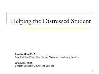 Helping the Distressed Student