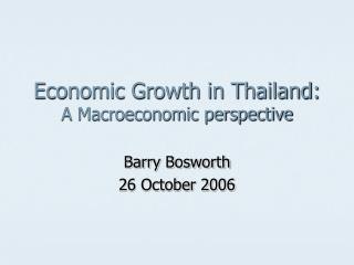 Economic Growth in Thailand: A Macroeconomic perspective