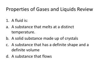Properties of Gases and Liquids Review