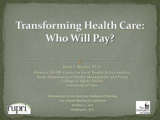 Transforming Health Care: Who Will Pay?