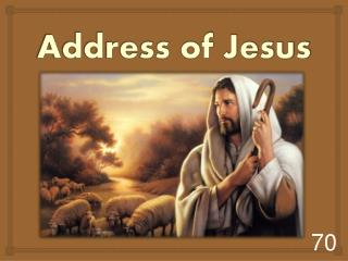 Address of Jesus