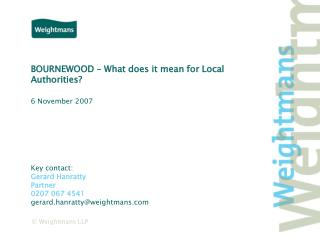BOURNEWOOD – What does it mean for Local Authorities?
