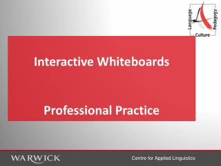 Interactive Whiteboards Professional Practice