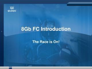 8Gb FC Introduction