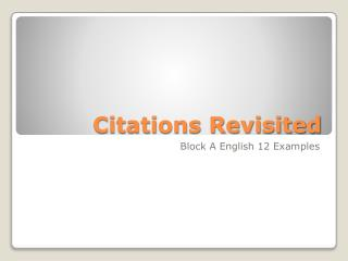 Citations Revisited