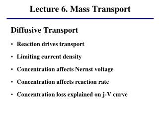Lecture  6. Mass Transport