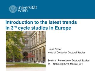 Introduction to the latest trends  in 3 rd  cycle studies in Europe
