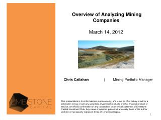 Overview of Analyzing Mining Companies March 14, 2012